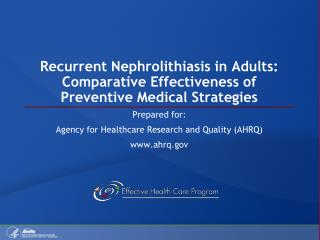 Recurrent Nephrolithiasis in Adults: Comparative Effectiveness of Preventive Medical Strategies