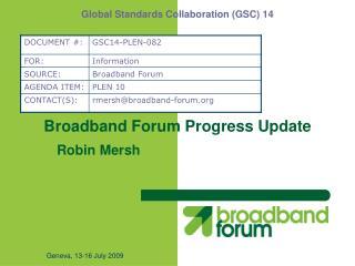 Broadband Forum Progress Update