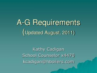 A-G Requirements ( Updated August, 2011)