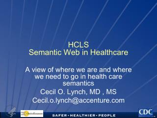 HCLS  Semantic Web in Healthcare