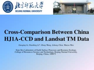 Cross-Comparison Between China HJ1A-CCD and Landsat TM Data