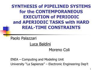 Paolo Palazzari Luca Baldini Moreno Coli ENEA – Computing and Modeling Unit
