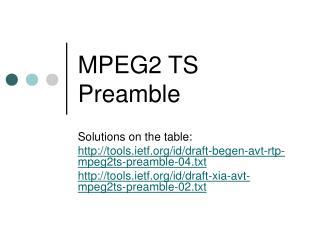 MPEG2 TS Preamble
