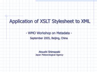 Application of XSLT Stylesheet to XML