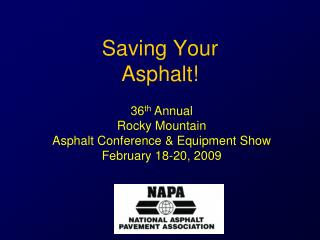 Saving Your Asphalt!