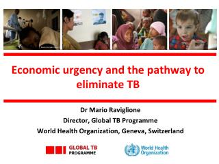 Economic urgency and the pathway to eliminate TB