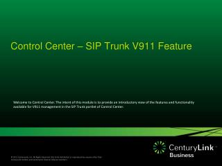 Control Center – SIP Trunk V911 Feature