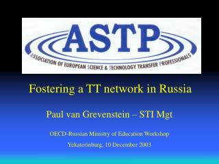 Fostering a TT network in Russia