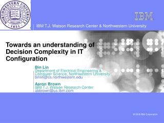 Towards an understanding of Decision Complexity in IT Configuration