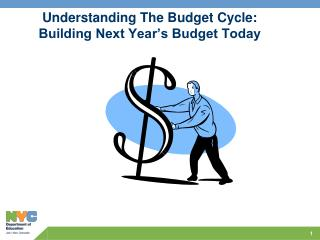 Understanding The Budget Cycle:  Building Next Year's Budget Today