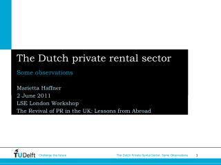 The Dutch private rental sector