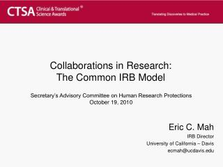 Collaborations in Research: The Common IRB Model