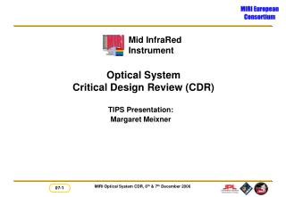 Optical System Critical Design Review (CDR)