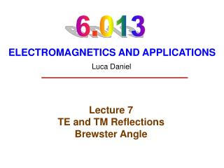 Lecture 7 TE and TM Reflections Brewster Angle