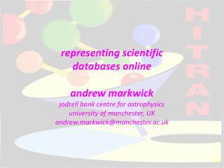 representing scientific databases online andrew markwick jodrell bank centre for astrophysics