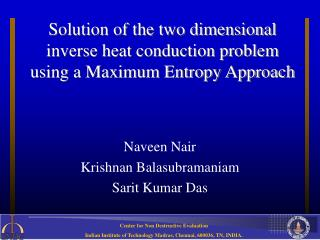 Solution of the two dimensional inverse heat conduction problem using a Maximum Entropy Approach