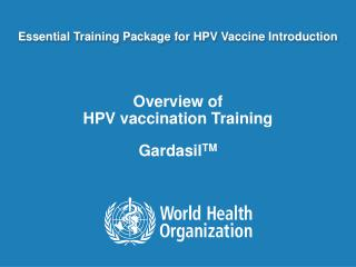 Essential Training Package for HPV Vaccine Introduction