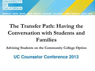 UC Counselor Conference 2013
