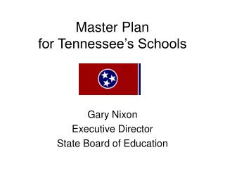 Master Plan  for Tennessee�s Schools