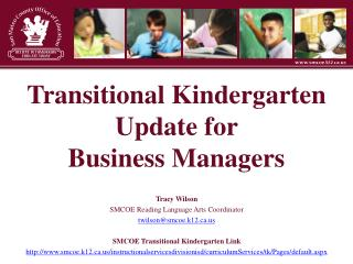 Transitional Kindergarten Update for  Business Managers