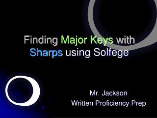 Finding  Major Keys  with  Sharps  using Solfege