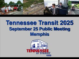 Tennessee Transit 2025 September 25 Public Meeting Memphis