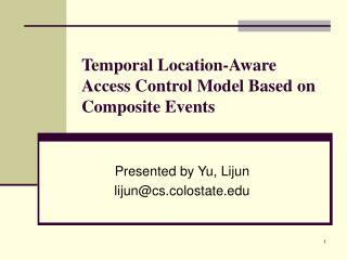 Temporal Location-Aware Access Control Model Based on Composite Events