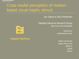 Cross-modal perception of motion-based visual-haptic stimuli