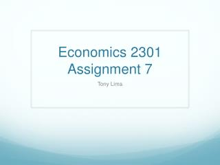 Economics 2301 Assignment 7