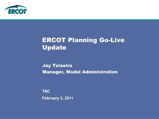 ERCOT Planning Go-Live Update