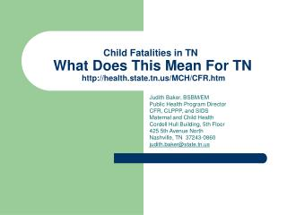 Child Fatalities in TN  What Does This Mean For TN
