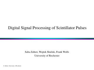 Digital Signal Processing of Scintillator Pulses