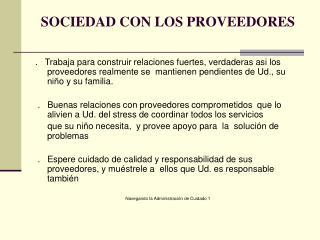 SOCIEDAD CON LOS PROVEEDORES