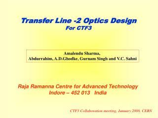 Transfer Line -2 Optics Design For CTF3