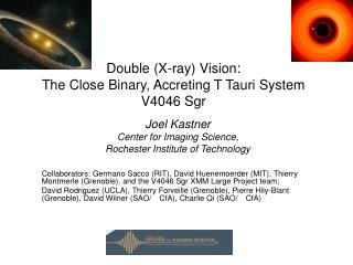 Double (X-ray) Vision: The Close Binary, Accreting T Tauri System V4046 Sgr