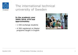 The international technical  university of Sweden