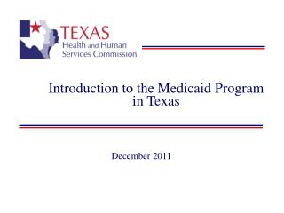 Introduction to the Medicaid Program in Texas