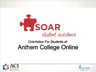 Orientation For Students of: Anthem College Online