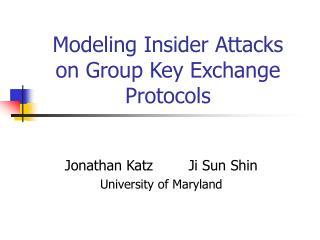 Modeling Insider Attacks  on Group Key Exchange Protocols