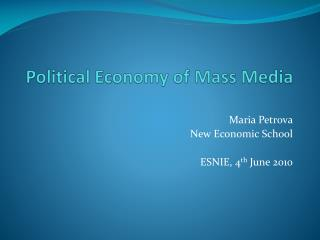 Political Economy of Mass Media