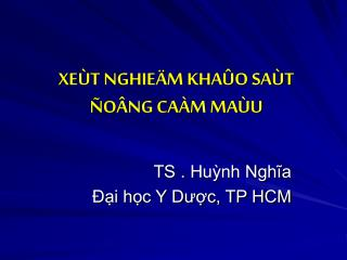 XEÙT NGHIEÄM KHAÛO SAÙT  ÑOÂNG CAÀM MAÙU