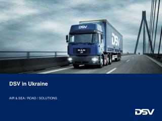 DSV in Ukraine