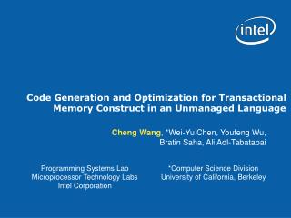 Code Generation and Optimization for Transactional Memory Construct in an Unmanaged Language