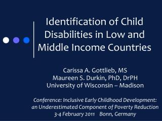 Identification of Child Disabilities in Low and Middle Income Countries