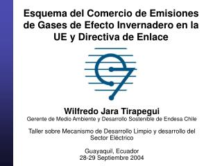 Esquema del Comercio de Emisiones de Gases de Efecto Invernadero en la UE y Directiva de Enlace