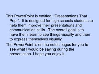 Presentations That Pop!!