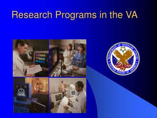 Research Programs in the VA