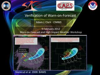 Verification of Warn-on-Forecast