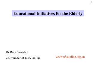 Dr Rick Swindell Co-founder of U3A Online