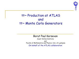 tt~  Production at ATLAS  and  tt ~  Monte Carlo  Generators